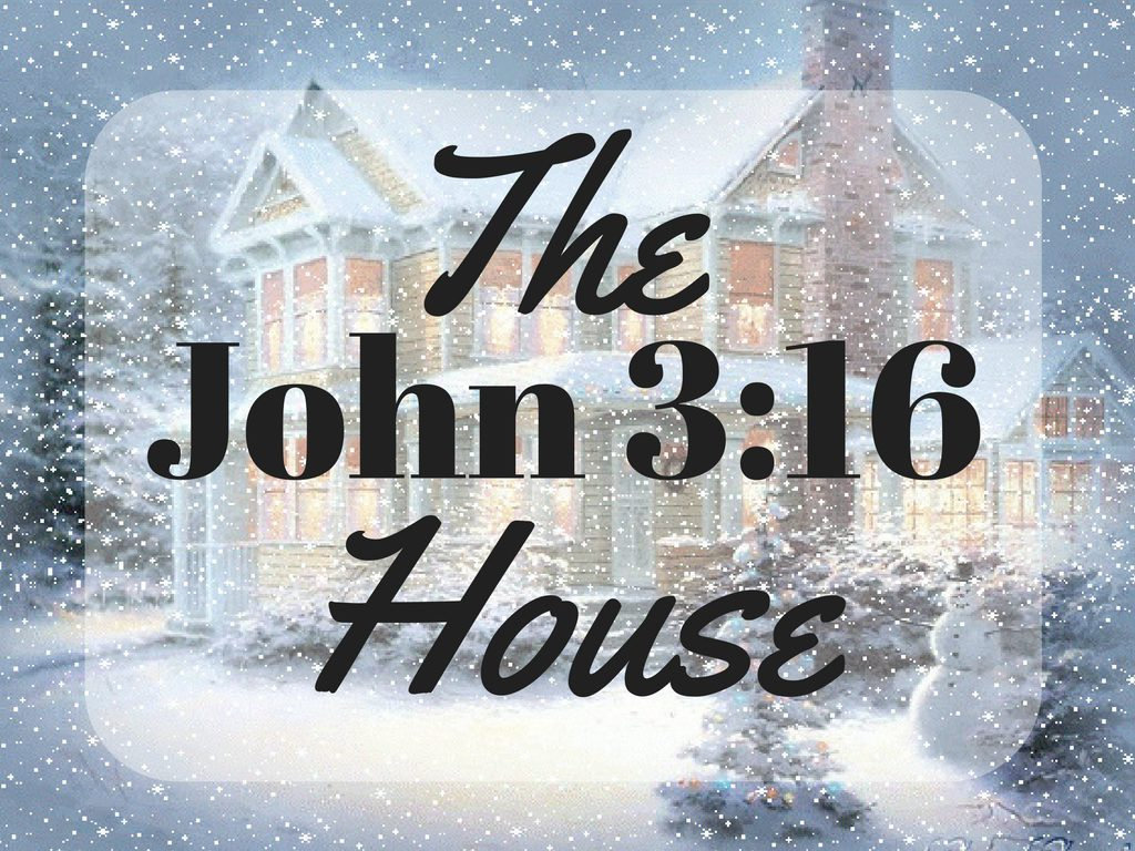 The John 3:16 House - Penny Gibbs